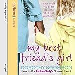 My Best Friend's Girl | Dorothy Koomson