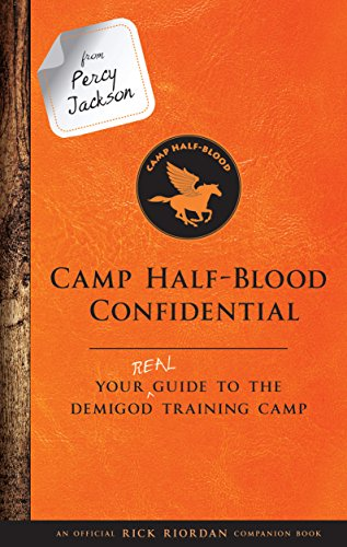(From Percy Jackson: Camp Half-Blood Confidential: Your Real Guide to the Demigod Training Camp (Trials of Apollo))