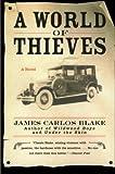 A World of Thieves, James Carlos Blake, 0060512474