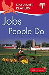 Kingfisher Readers: Jobs People Do (Level 1: Beginning to Read) (Kingfisher Readers Level 1)