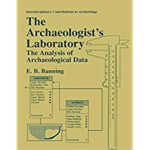 The Archaeologist's Laboratory: The Analysis of Archaeological Data