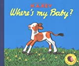 Where's My Baby?, H. A. Rey, 0395906962