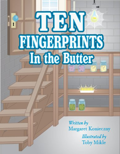 Ten Finger Prints in the Butter - Margaret Konieczny
