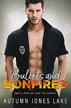 Bullets & Bonfires by [Lake, Autumn Jones]
