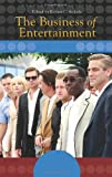 The Business of Entertainment, , 027599838X