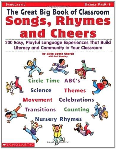 The Great Big Book of Classroom Songs, Rhymes & Cheers (Grades PreK-1)