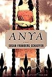 Anya: A Novel