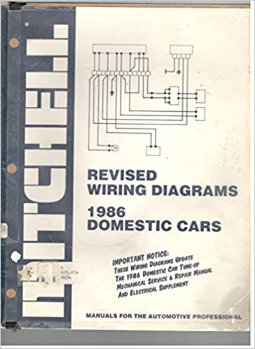 Mitchell Revised Wiring Diagrams 1986 Domestic Cars Mitchell 1