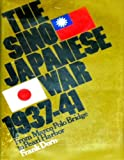 Book cover for The Sino-Japanese War, 1937-41;: From Marco Polo Bridge to Pearl Harbor