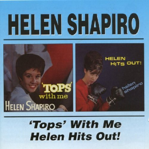 Tops With Me / Helen Hits Out by Shapiro, Helen