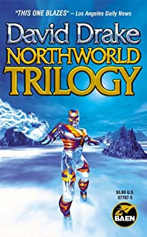 Northworld Trilogy by [Drake, David]