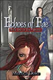 Echoes of Fae, Monica Doke, 1605634301