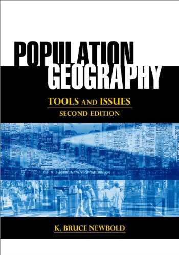 Population Geography: Tools and Issues por K. Bruce Newbold