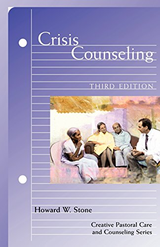 Crisis Counseling (Creative Pastoral Care and Counseling) (Creative Pastoral Care & Counseling)