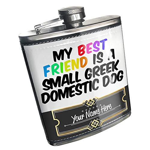 Neonblond Flask My best Friend a Small Greek Domestic Dog from Greece Custom Name Stainless Steel