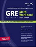 Kaplan GRE Exam Math Workbook, , 1419542176