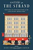 Upstairs at the Strand: Writers in Conversation at the Legendary Bookstore