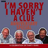 I'm Sorry I Haven't a Clue: Anniversary Special (BBC Radio Collection)