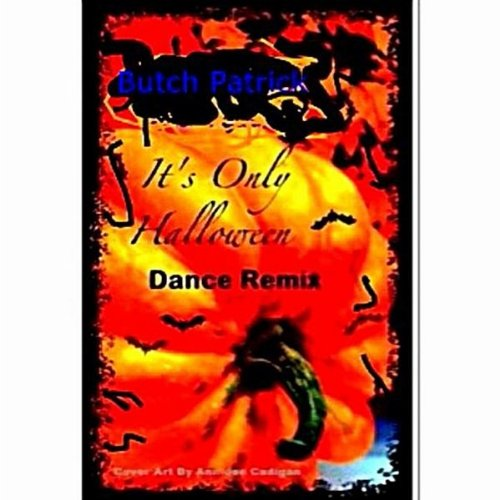 It's Only Halloween (Dance Re-Mix}]()