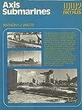 Axis Submarines, Anthony John Watts, 0668041595