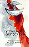 Stone Moon, Silk Scarves (Jokka Shorts Book 11)
