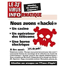 Le 33e Virus Informatique (Le Virus Informatique) (French Edition)