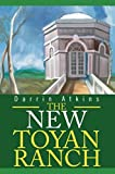 img - for [(The New Toyan Ranch)] [By (author) Darrin E Atkins] published on (October, 2002) book / textbook / text book