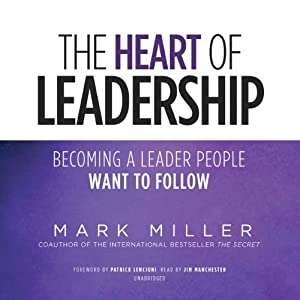 The Heart of Leadership Audiobook