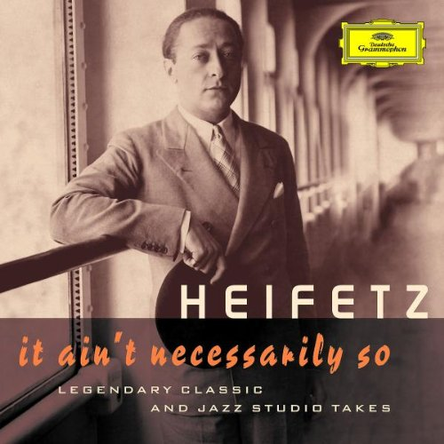 It Ain't Necessarily So: Legendary Classic and Jazz Studio Takes