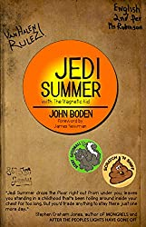 JEDI Summer with The Magnetic Kid: A Thrilling Coming-of-Age Novella