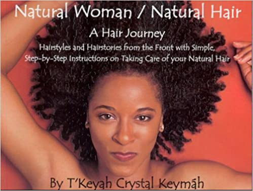 Natural Woman / Natural Hair: A Hair Journey, Hairstyles and ...