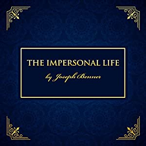 The Impersonal Life Hörbuch