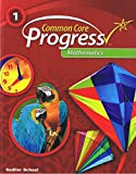 Common Core Progress Mathematics Grade 1 Student Edition