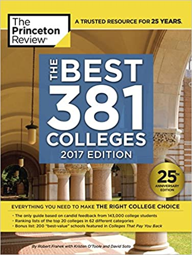 Amazon the best 381 colleges 2017 edition everything you need the best 381 colleges 2017 edition everything you need to make the right college choice college admissions guides anniversary edition kindle edition fandeluxe Images