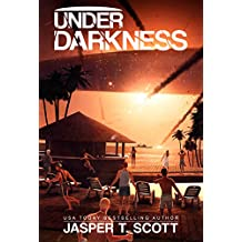 Under Darkness (A Sci-Fi Thriller) (Scott Standalones Book 1)