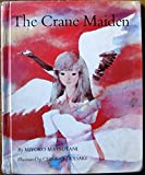 The Crane Maiden (Translated From