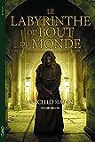 """Afficher """"Le Labyrinthe du bout du monde"""""""