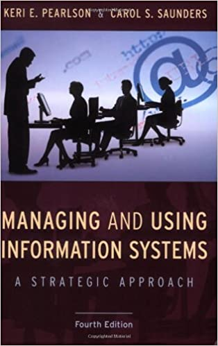 Managing and using information systems a strategic approach keri managing and using information systems a strategic approach 4th edition fandeluxe Gallery