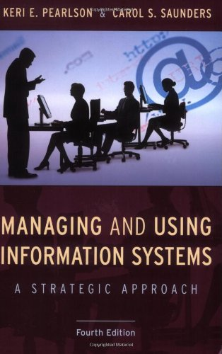 [PDF] Managing and Using Information Systems: A Strategic Approach, 4th Edition Free Download | Publisher : Wiley | Category : Computers & Internet | ISBN 10 : 0470343818 | ISBN 13 : 9780470343814