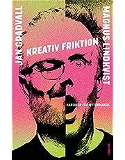 Kreativ friktion : handbok för nytänkande
