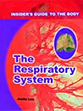 The Respiratory System, Justin Lee, 0823933350