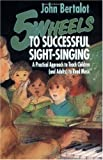 Five Wheels to Successful Sight-Singing, John Bertalot, 0806626925