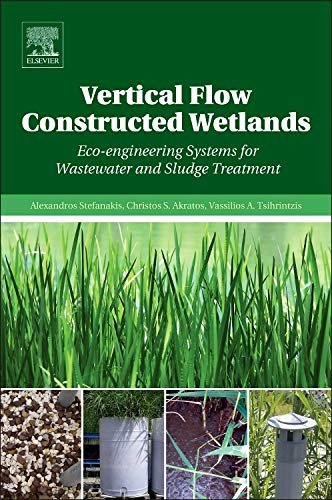 Vertical Flow Constructed Wetlands: Eco-engineering Systems for Wastewater and Sludge Treatment