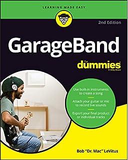 GarageBand For Dummies: Bob LeVitus: 9780764573231: Amazon