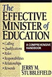 The Effective Minister of Education, Jerry M. Stubblefield, 0805410627