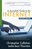 img - for A Journalist's Guide to the Internet by Christopher Callahan (2007-07-15) book / textbook / text book
