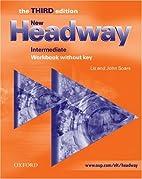 New Headway: Intermediate Third Edition:…