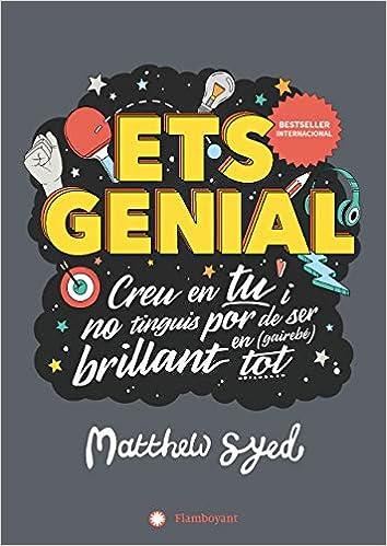 Ets genial: Amazon.es: Syed, Matthew, Triumph, Toby, Cabrera Callís, Maria: Libros