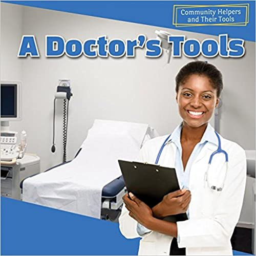 Book A Doctor's Tools (Community Helpers and Their Tools)