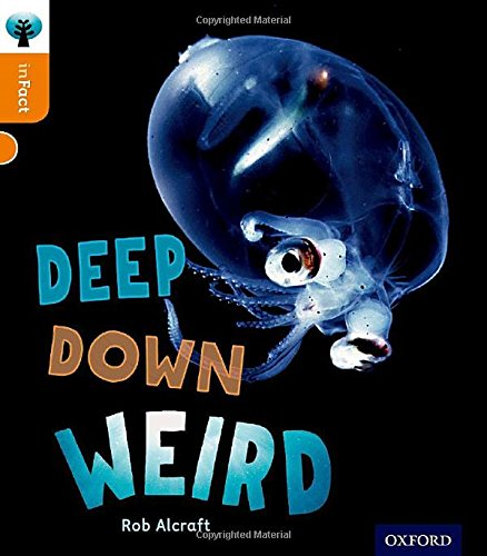Oxford Reading Tree inFact: Level 6: Deep Down Weird: Amazon.co.uk ...